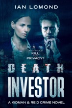 Death Investor - A Thrilling Crime Murder Mystery With Technology, Action, Twists And Turns.