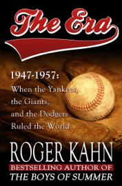 The Era, 1947–1957