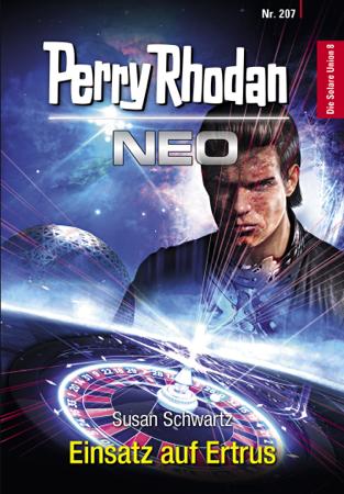 Perry Rhodan Neo 207: Einsatz auf Ertrus - Susan Schwartz