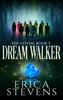 Erica Stevens - Dream Walker (The Coven, Book 3) artwork