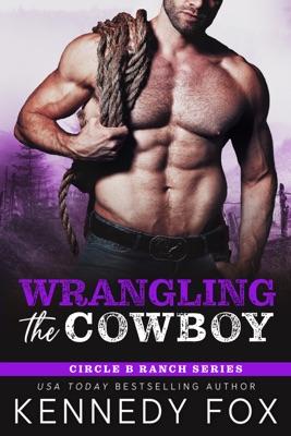 Wrangling the Cowboy