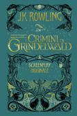 Animali Fantastici: I Crimini di Grindelwald - Screenplay Originale Book Cover