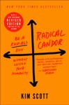 Radical Candor Revised Edition