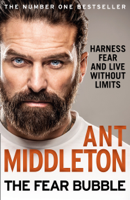 Ant Middleton - The Fear Bubble artwork