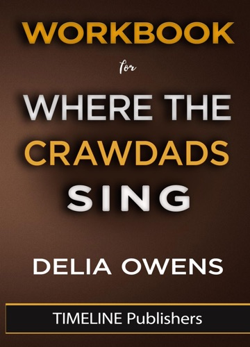 TIMELINE Publisher - Workbook For Where The Crawdads Sing