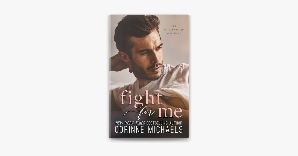 Fight for Me - Corinne Michaels