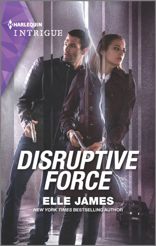 Elle James - Disruptive Force