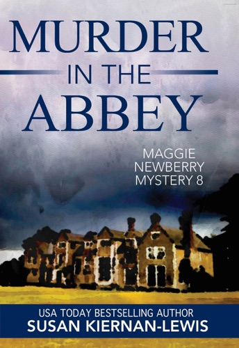 Murder in the Abbey - Susan Kiernan-Lewis - Susan Kiernan-Lewis