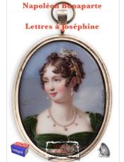 Download and Read Online Lettres de Napoléon Bonaparte à Joséphine