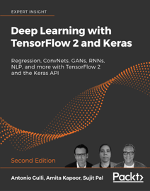 Deep Learning with TensorFlow 2 and Keras