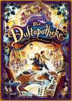 Anna Ruhe - Die Duftapotheke (5). Die Stadt der verlorenen Zeit artwork