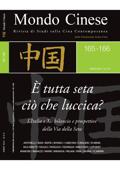Mondo Cinese (165-166) - È tutta seta ciò che luccica?