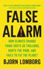 Bjørn Lomborg - False Alarm bild