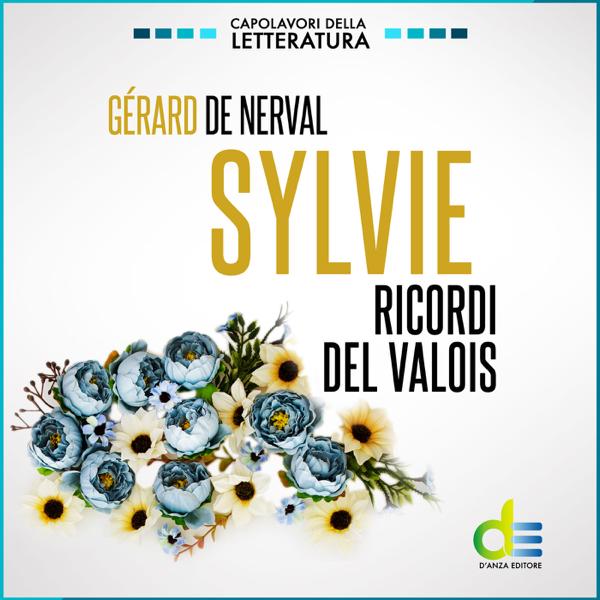 Sylvie by Gérard de Nerval