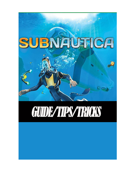 Subnautica Below Zero Guide - Early Guide, Full Tips/Strategy/Walthrough