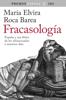 María Elvira Roca Barea - Fracasología portada