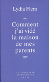 Comment j'ai vidé la maison de mes parents
