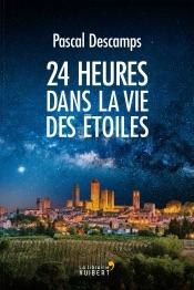 Download and Read Online 24 HEURES DANS LA VIE DES ETOILES
