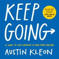 Austin Kleon - Keep Going artwork