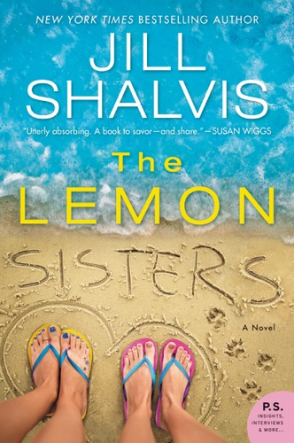 The Lemon Sisters - Jill Shalvis - Jill Shalvis