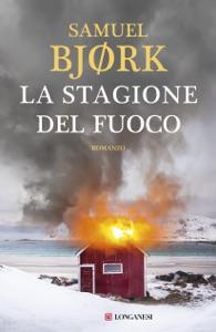 La stagione del fuoco da Samuel Bjørk