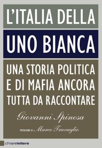 L'Italia della Uno bianca Libro Cover
