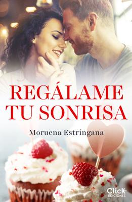 Moruena Estríngana - Regálame tu sonrisa book