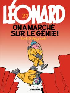 Léonard - tome 27 - On a marché sur le génie ! by Turk & de Groot