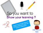 So you want to show your learning?