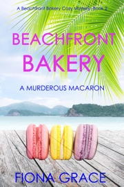 Beachfront Bakery: A Murderous Macaroon (A Beachfront Bakery Cozy Mystery—Book 2) PDF Download