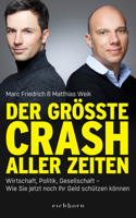 Matthias Weik & Marc Friedrich - Der größte Crash aller Zeiten artwork