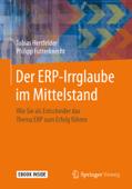 Der ERP-Irrglaube im Mittelstand