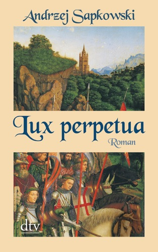 Andrzej Sapkowski & Barbara Samborska - Lux perpetua