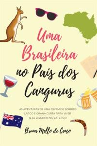 Uma Brasileira no País dos Cangurus Book Cover