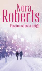 Passion sous la neige Par Passion sous la neige