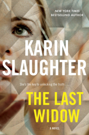 The Last Widow - Karin Slaughter book summary