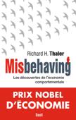 Misbehaving - Les découvertes de l'économie comportementale