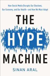 The Hype Machine par Sinan Aral Couverture de livre