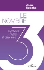 Download and Read Online Le nombre 3