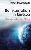 Reinkarnation in Europa: Dokumentierte Fälle