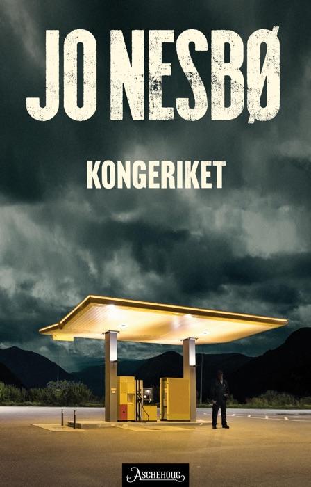 Download ~ Kongeriket # by Jo Nesbø ~ eBook PDF Kindle ePub Free