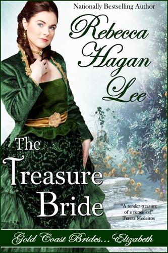 The Treasure Bride - Rebecca Hagan Lee - Rebecca Hagan Lee