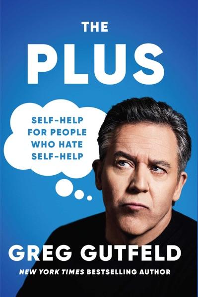 The Plus - Greg Gutfeld book cover