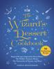 Aurelia Beaupommier - The Wizard's Dessert Cookbook artwork