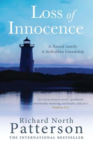 DAVI PATTERSON & Richard North Patterson - Loss of Innocence