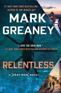 Relentless Door Mark Greaney Boekomslag