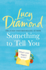 Lucy Diamond - Something to Tell You artwork