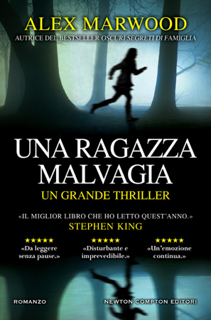 Una ragazza malvagia - Alex Marwood