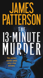 The 13-Minute Murder - James Patterson book summary