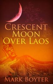 Crescent Moon Over Laos